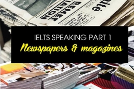 IELTS SPEAKING PART 1: NEWS & MAGAZINES