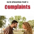 IELTS SPEAKING PART 3: COMPLAINTS