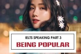 IELTS Speaking part 3: Let's talk about BEING POPULAR