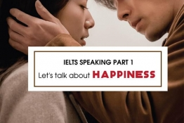 IELTS Speaking part 1: HAPPINESS