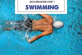 IELTS SPEAKING PART 1 : SWIMMING