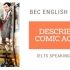 IELTS SPEAKING PART 2: DESCRIBE A COMIC ACTOR