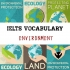 IELTS VOCABULARY- TOPIC: ENVIRONMENT(P1)