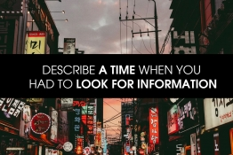 IELTS SPEAKING PART 2 : DESCRIBE A TIME WHEN YOU HAD TO LOOK FOR INFORMATION