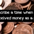 IELTS SPEAKING PART 2: Describe a time when you received money as a gift