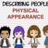 PEOPLE: COMMON PHYSICAL APPEARANCE COLLOCATIONS