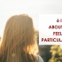 IELTS VOCABULARY : 6 IDIOMS about people's feelings in particular situation