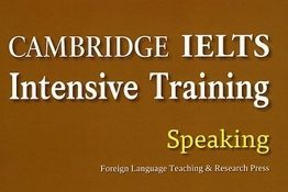 Review sách Cambridge IELTS Intensive Training Speaking  (Foreign Language Teaching 8 Research Press)